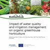 Handbook 'Impact of water quality and irrigation management on organic greenhouse horticulture' - BioGreenhouse